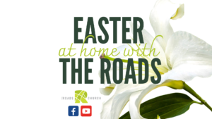 Easter At Home With The Roads