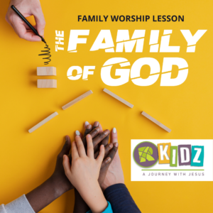 ROADS KIDZ The Family Of God